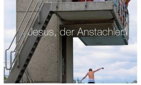 Der Anstachler. Lukas 10,17