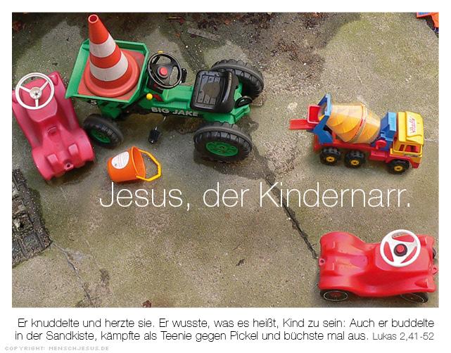 Jesus, der Kindernarr. Lukas 2,41–52