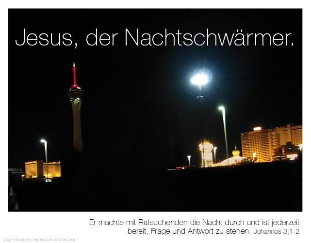 Jesus, der Nachtschwärmer. Johannes 3,1-2