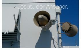 Der Ansager. Johannes 6,51