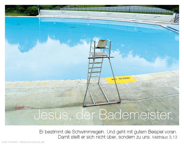 Jesus, der Bademeister. Matthäus 3,13
