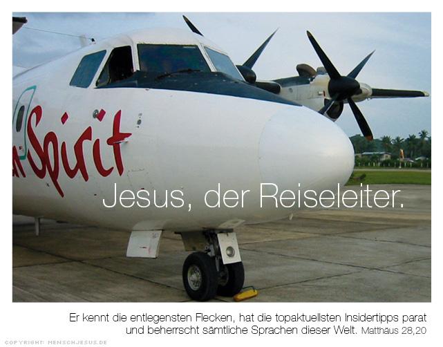Jesus, der Reiseleiter. Matthäus 28,20