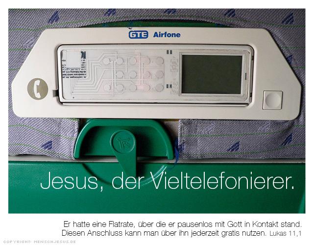 Jesus, der Vieltelefonierer. Lukas 11,1