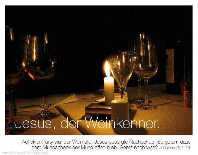 Jesus, der Weinkenner. Johannes 2,1–11