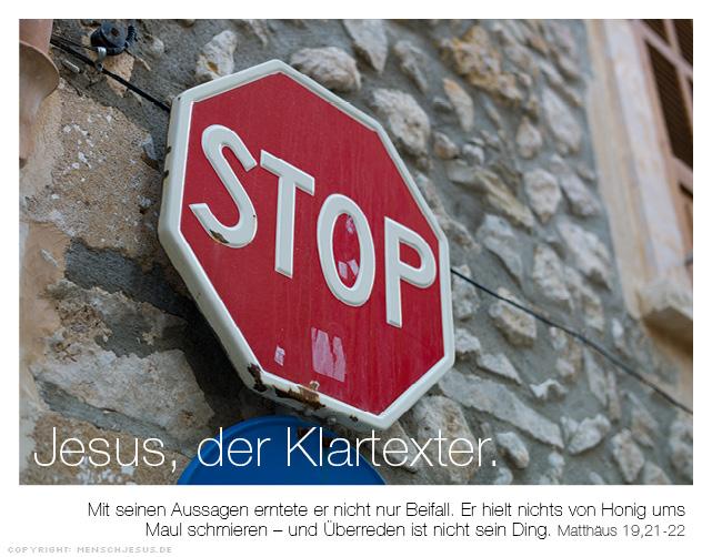 Jesus, der Klartexter. Matthäus 19,21-22