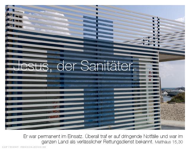 Jesus, der Sanitäter. Er war permanent im Einsatz. Überall traf er auf dringende Notfälle und war im ganzen Land als verlässlicher Rettungsdienst bekannt. Matthäus 15,30