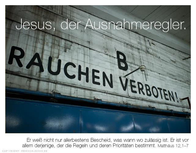 Jesus, der Ausnahmeregler. Matthäus 12,1-7